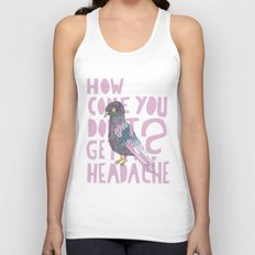 Headache! Unisex Tank Top