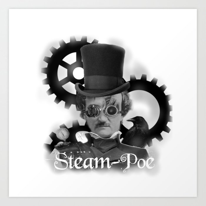 Steam-Poe Art Print