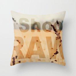 I SHOOT RAW Throw Pillow