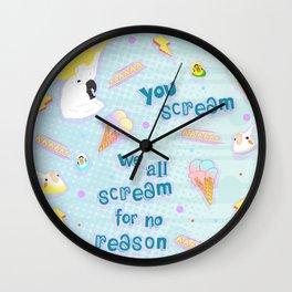 we all scream for no reason Wall Clock