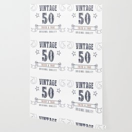 50th-Birthday---Vintage-50-Tried-&-True Wallpaper