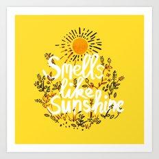 Smells Like Sunshine Art Print