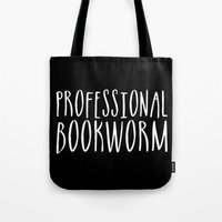 bookworm Tote Bags featuring Professional bookworm - Inverted by bookwormboutique