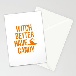 Witch Better Have My Candy Halloween Stationery Cards