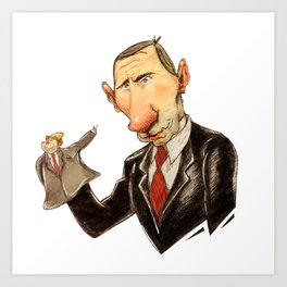 Quit Putin' Your Hands On Me! Art Print