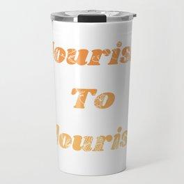 Nourish To Flourish Travel Mug