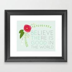 Be the Good Framed Art Print
