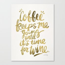 Coffee & Wine – Gold Canvas Print