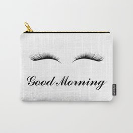 Good Morning Lashes Carry-All Pouch