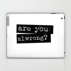 all wrong Laptop & iPad Skin