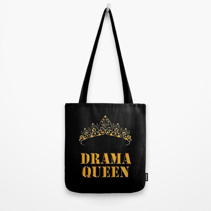 Drama queen - humor Tote Bag