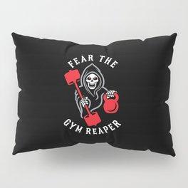 Fear The Gym Reaper Pillow Sham