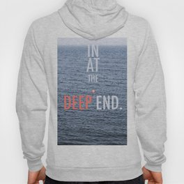 Str8 in at the deep end. Hoody
