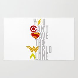 you can't save the world alone Rug