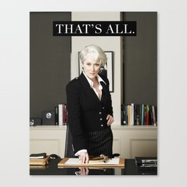 That's All. Canvas Print
