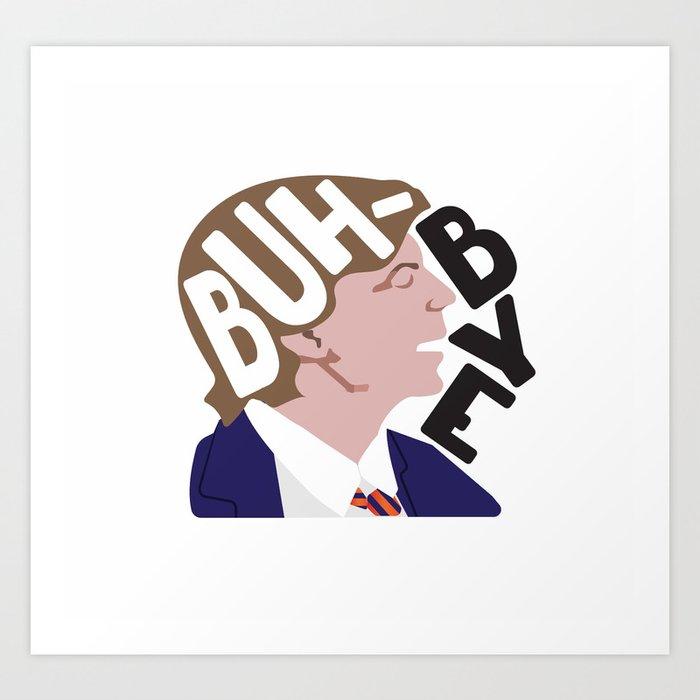 Buh-Bye - Saturday Night Live - David Spade Art Print
