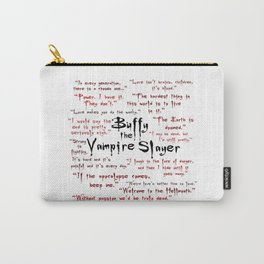 Buffy Quotes Carry-All Pouch
