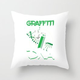 Graffiti Is In My dna Spray Paintings Painters Throw Pillow