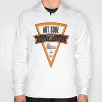 pasta Hoodies featuring Hot Sobe Gourmet Pizza & Pasta by vibrains