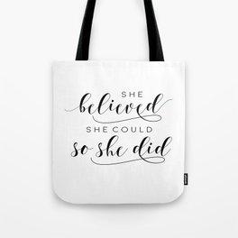 SHE BELIEVED SHE Could So She Did,Printable Art,Girls Room Decor,Gift For Her,Girls Bedroom Art Tote Bag