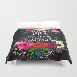 Swearapy Chic: My Hobbies Include Having No Time for Bullshit Duvet Cover