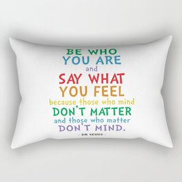 Be Who You Are Quote - Dr Seuss Rectangular Pillow