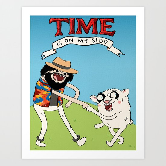 (Adventure) Time Is On My Side Art Print