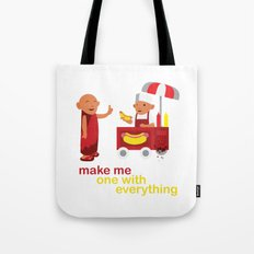 make me one with everything Tote Bag