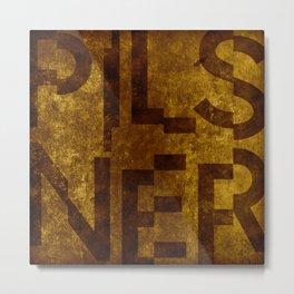 Pilsner Beer Typography Metal Print