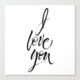 I Love You. Dry brush lettering. Modern calligraphy poster in expressive style Canvas Print