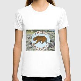 I Need Wild Places - Bear T-shirt