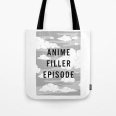 Anime Filler Episode Tote Bag