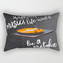 Without Music, Life Would Be a Mistake-Friedrich Nietzsche-vinyl records Rectangular Pillow