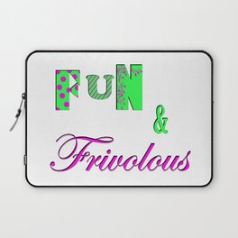 Fun and Frivoulous Laptop Sleeve