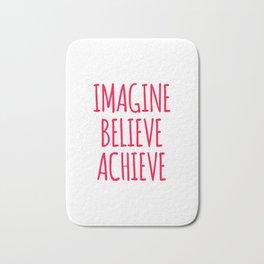 Imagine Believe Achieve Design Bath Mat