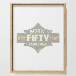 BORN FIFTY YEARS AGO Serving Tray