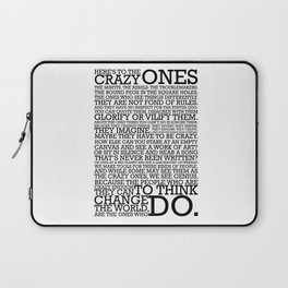 Here's To The Crazy Ones - Steve Jobs Laptop Sleeve