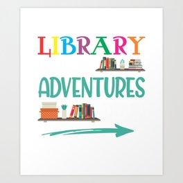 Library Adventure Librarian Book Reader Bookworm Art Print