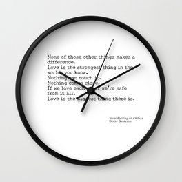 Love is the biggest thing Wall Clock