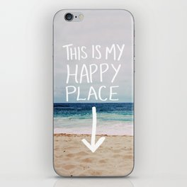 My Happy Place (Beach) iPhone Skin