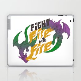 Fight fire with fire (Other Color Ver.) Laptop & iPad Skin