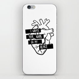 I Wrote Your Name On My Heart iPhone Skin