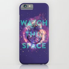 Watch this space Slim Case iPhone 6s