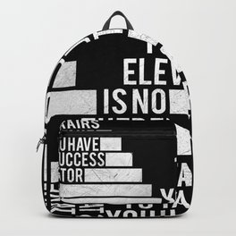 No Elevator to Success Quote Backpack