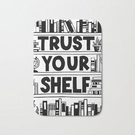 Trust Your Shelf Bath Mat