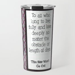 This Star Won't Go Out Travel Mug
