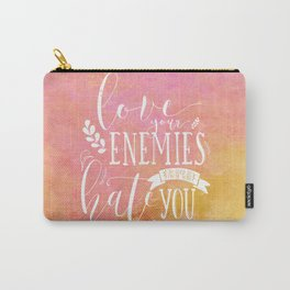 LUKE 6:27 (Love Your Enemies) Carry-All Pouch