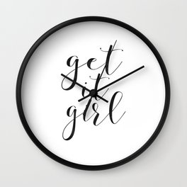 GET IT GIRL, Girlfriend Gift,Girls Boss,Girls Room Decor,Quote Prints,Girly Svg,Quote Prints,Typogra Wall Clock