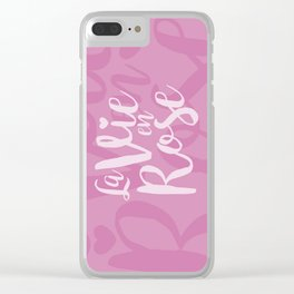 La vie en rose (pink mood) Clear iPhone Case