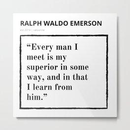 11    Ralph Waldo Emerson Quote   200930   Motivational Inspirational Motivating Inspiring Metal Print